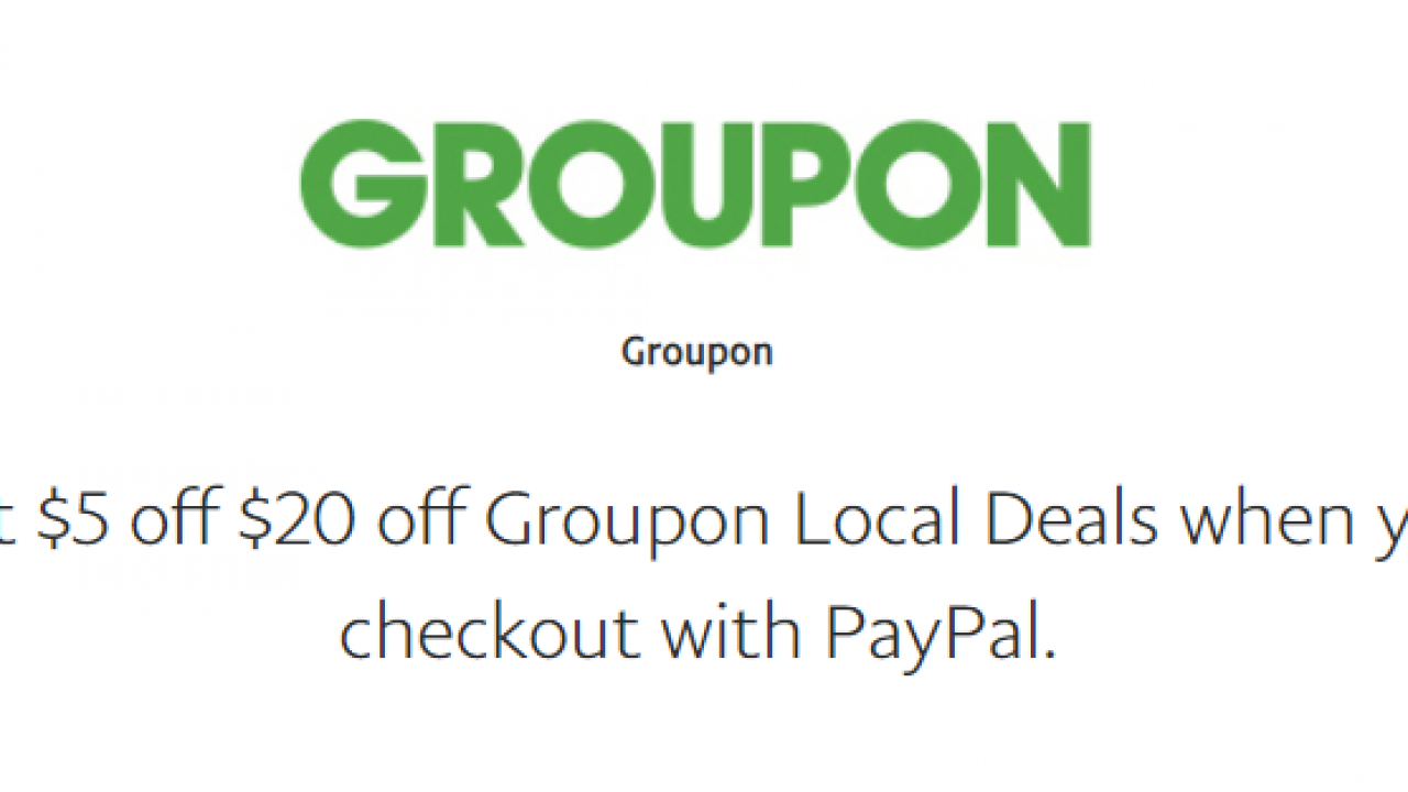 Groupon Paypal coupon code: $5 off a $20 purchase